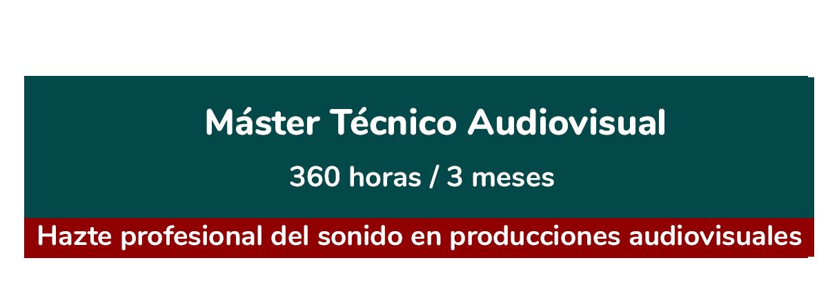 Master Tecnico Audiovisual
